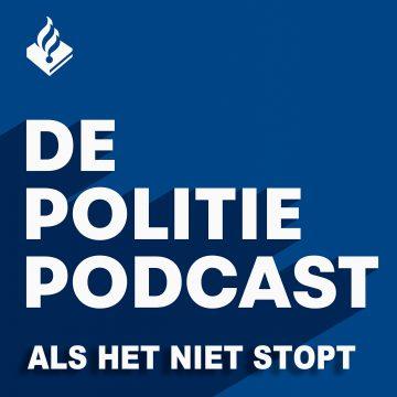 De Politie Podcast - Als het niet stopt