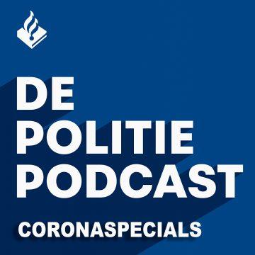 De Politiepodcast: coronaspecials